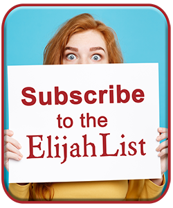 Subscribe to the Elijah List